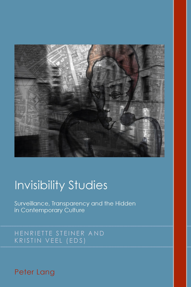 Invisibility Studies Henriette Steiner