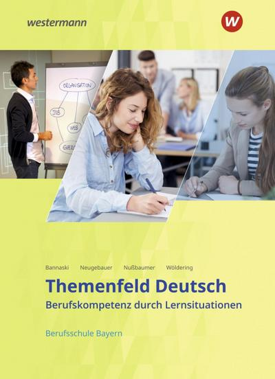 Themenfeld Deutsch. Schülerband. Berufsschulen in Bayern