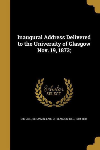 INAUGURAL ADDRESS DELIVERED TO