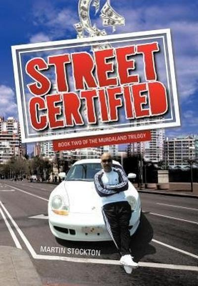 Street Certified: Book Two of the Murdaland Trilogy