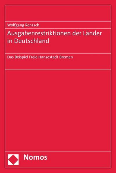 Ausgaberestriktionen der Länder in Deutschland