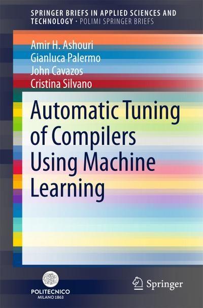 Automatic Tuning of Compilers using Machine Learning