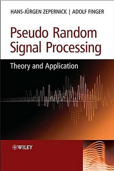 Pseudo Random Signal Processing