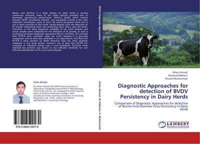 Diagnostic Approaches for detection of BVDV Persistency in Dairy Herds