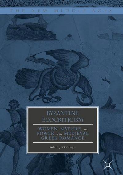 Byzantine Ecocriticism