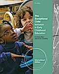 The Exceptional Child: Inclusion in Early Childhood Education (International Edition)