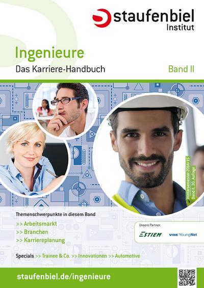 Staufenbiel Ingenieure Wintersemester 2014/2015 - Das Karriere-Handbuch