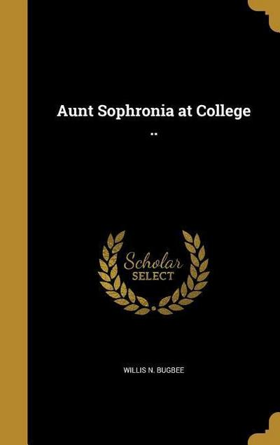 AUNT SOPHRONIA AT COL