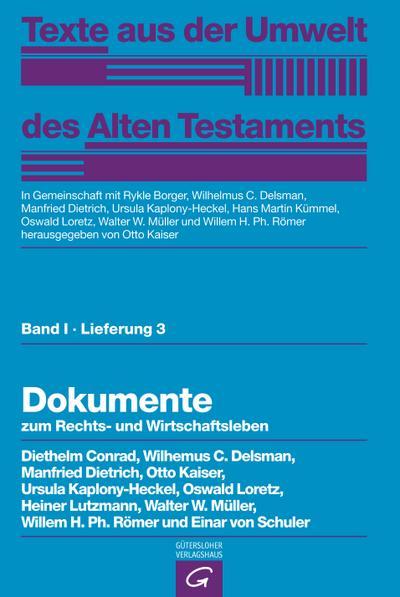 Rechts- und Wirtschaftsurkunden. Historisch-chronologische Texte. Dokumente zum Rechts- und Wirtschaftsleben