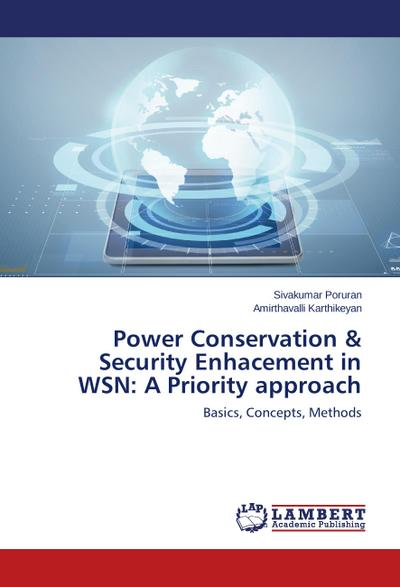 Power Conservation & Security Enhacement in WSN: A Priority approach