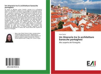 Un itinerario tra le architetture barocche portoghesi