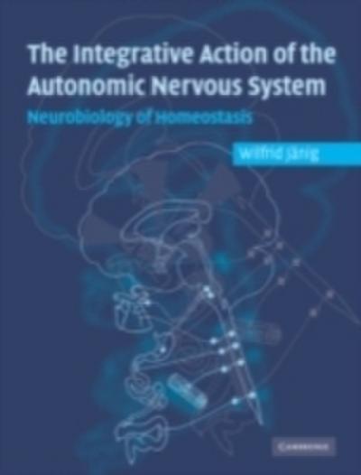 Integrative Action of the Autonomic Nervous System