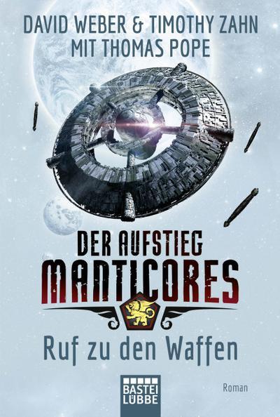 Der Aufstieg Manticores: Ruf zu d