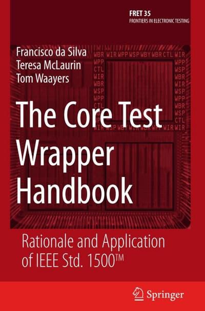 The Core Test Wrapper Handbook