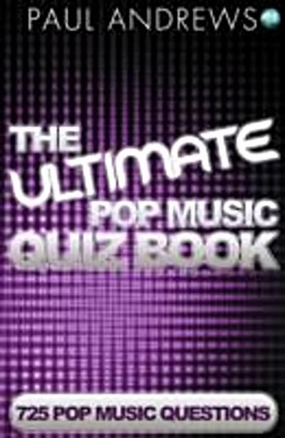 Ultimate Pop Music Quiz Book