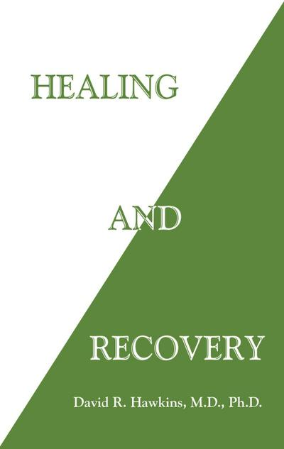 Healing and Recovery