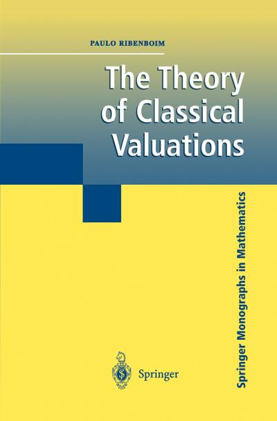 Theory of Classical Valuations