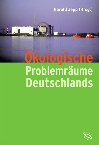 Ökologische Problemräume Deutschlands