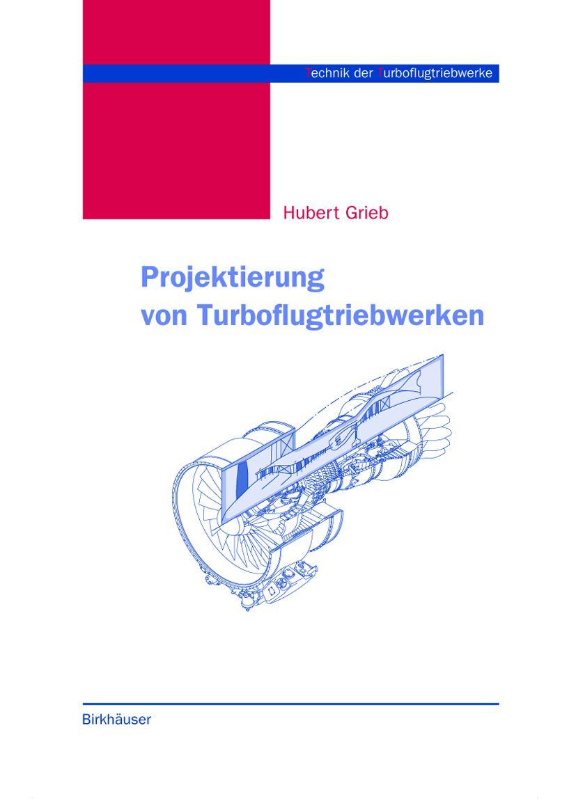 Projektierung von Turboflugtriebwerken Hubert Grieb