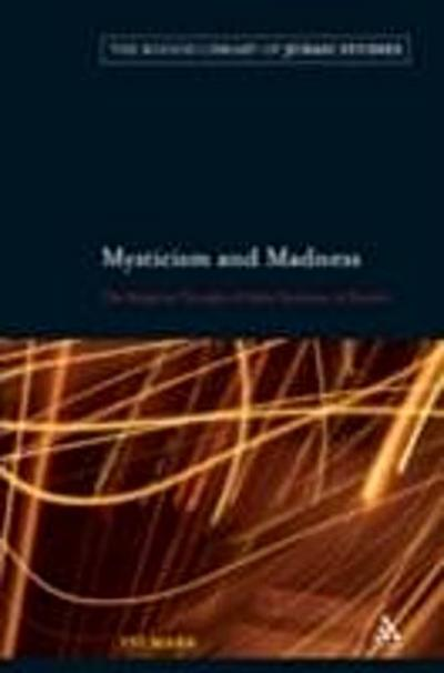 Mysticism and Madness