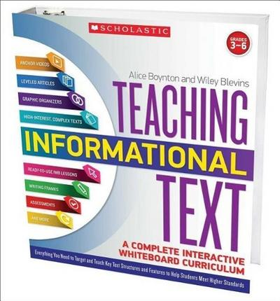 Teaching Informational Text: A Complete Interactive Whiteboard Curriculum: Everything You Need to Target and Teach Key Text Structures and Features to