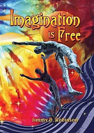 Imagination is Free