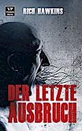 9789995756055 - Rich Hawkins: Der letzte Ausbruch - Zombie-Thriller - Ktieb