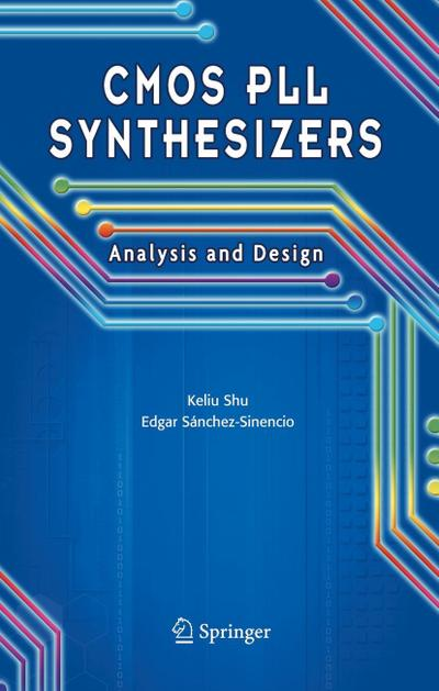 CMOS Pll Synthesizers: Analysis and Design