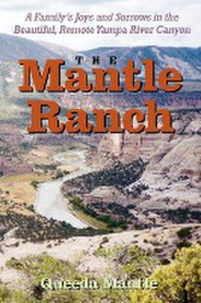 The Mantle Ranch
