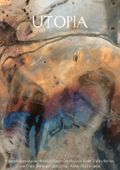 UTOPIA (Posterbuch DIN A4 hoch), Kerstin Stolzenburg