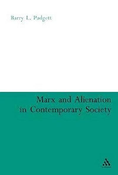 Marx and Alienation in Contemporary Society