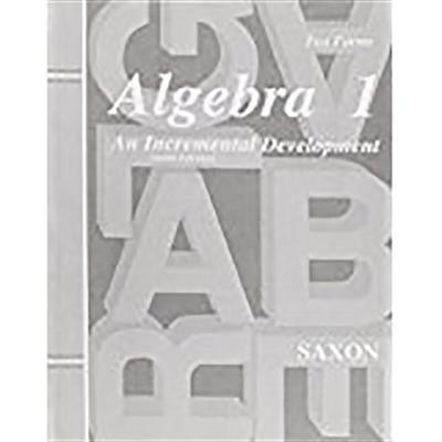 Saxon Algebra 1 Tests Only Third Edition