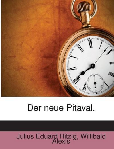 Der neue Pitaval.