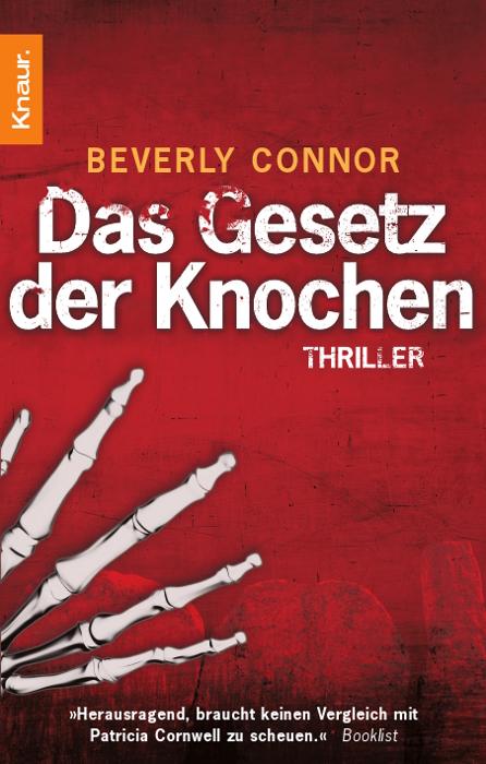 Das Gesetz der Knochen: Thriller Beverly Connor