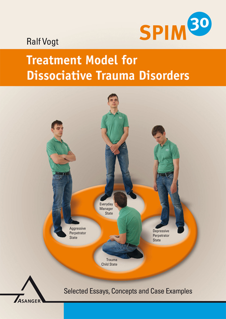 SPIM 30. Treatment Model for Dissociative Trauma Disorders Ralf Vogt