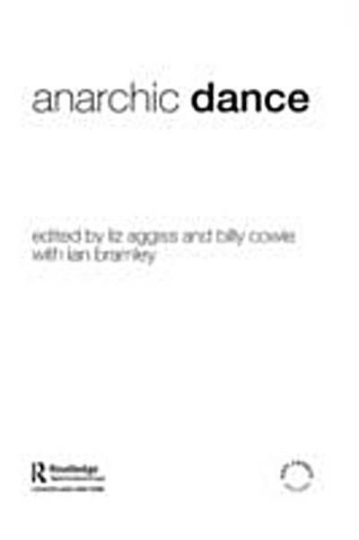 Anarchic Dance