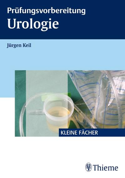 Prüfungsvorbereitung Urologie