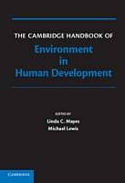 Cambridge Handbook of Environment in Human Development