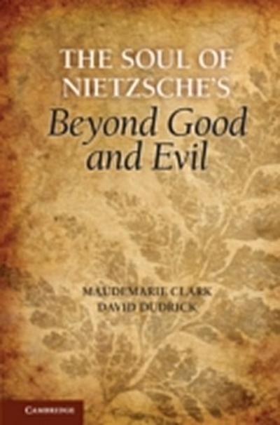Soul of Nietzsche's Beyond Good and Evil