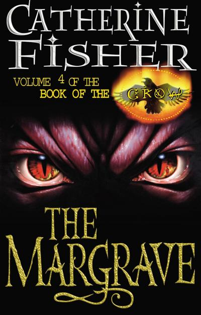 The Margrave: Book Of The Crow 4