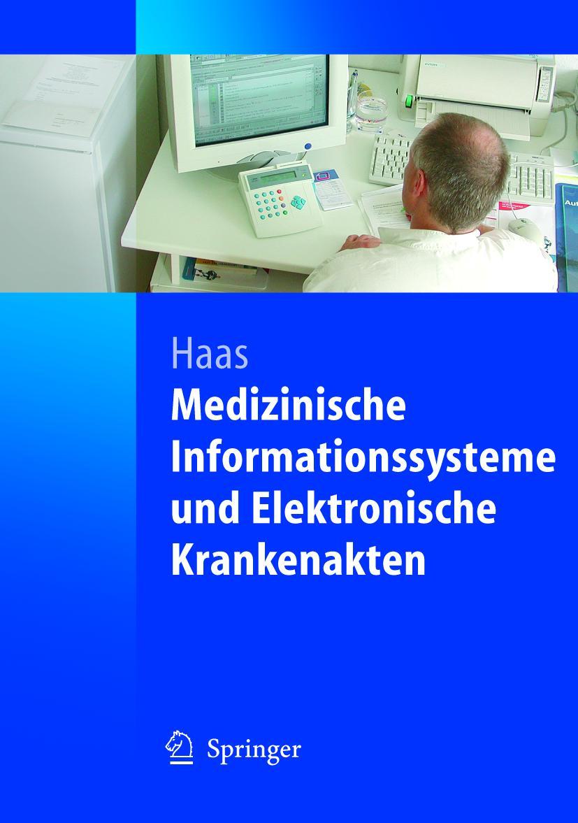 Medizinische Informationssysteme und Elektronische Krankenak ... 9783540204251