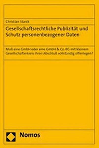 Gesellschaftsrechtliche Publizität und Schutz personenbezogener Daten
