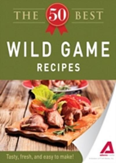 50 Best Wild Game Recipes