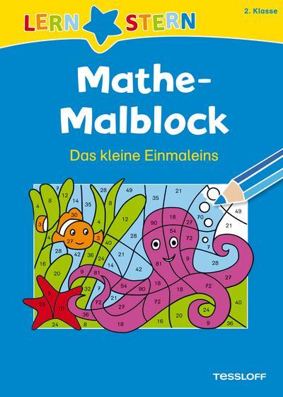 Mathe-Malblock 2. Klasse. Das kleine Einmaleins; LERNSTERN; Ill. v. Blendinger, Johannes; Deutsch; schw.-w. Abb.