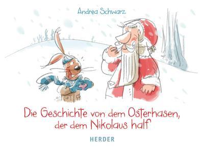 Die Geschichte von dem Osterhasen, der dem Nikolaus half