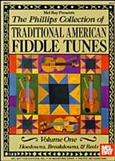 Phillips Collection of Traditional American Fiddle Tunes Vol 1
