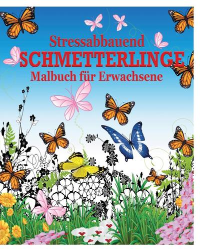 Stressabbauend Schmetterlinge Malbuch fur Erwachsene