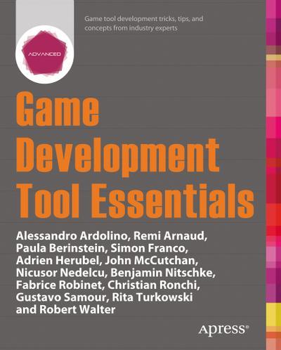 Game Development Tool Essentials