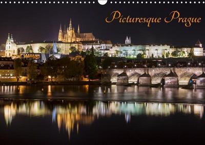 Picturesque Prague (Wall Calendar 2019 DIN A3 Landscape)