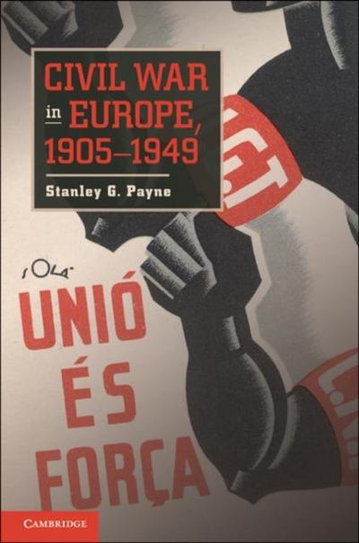 Civil War in Europe, 1905-1949